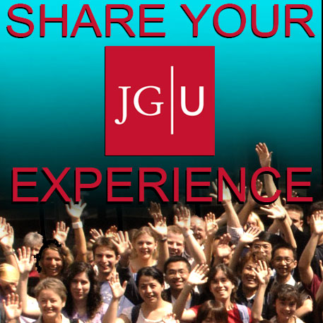 Share your JGU experience!